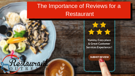 The Importance of Reviews for a Restaurant