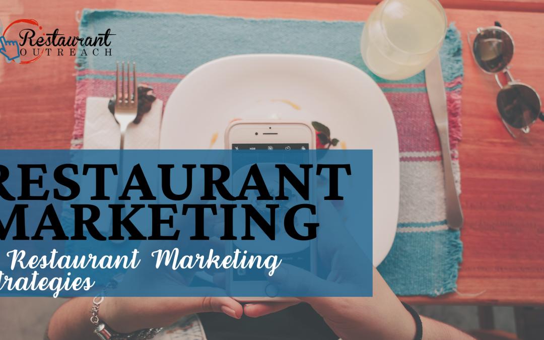 Restaurant Marketing – 7 Restaurant Marketing Strategies