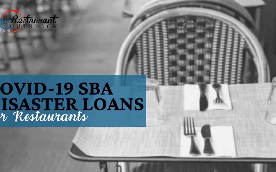 COVID-19 SBA Distaster Loans for Restaurants